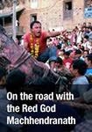 still shot from On the Road with the Red God Machhendranath