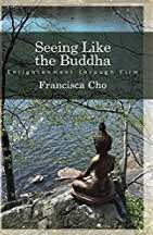 Seeing Like the Buddha book cover