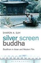 Silver Screen Buddha book cover