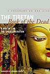The Tibetan Book of the Dead: A Way of Life video cover